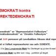 og partileder Lars Rønbeck som utdyper om demokrati.